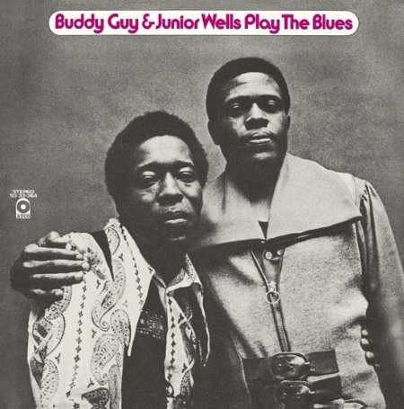 Buddy Guy & Junior Wells - Play The Blues (2014)