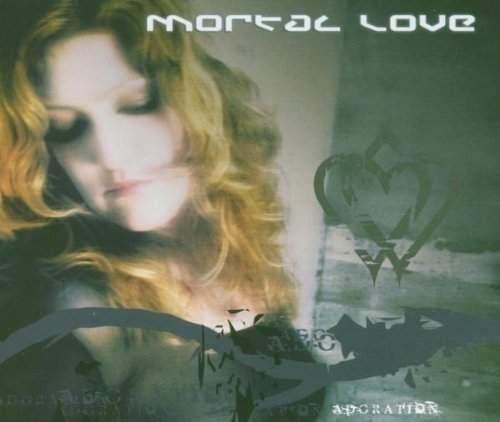 Mortal Love - Adoation