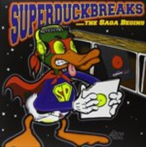 Turntablists - Super Duck Breaks' the Saga Begins /Vinyl 2018