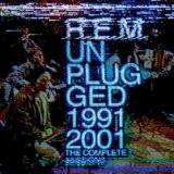 R.E.M. - Unplugged:1991-2001 The Complete Sessions