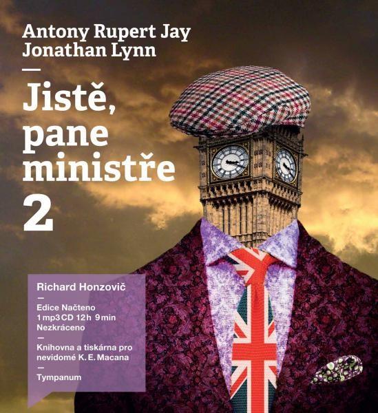 Antony Rupert Jay / Jonathan Lynn - Jistě, pane ministře 2