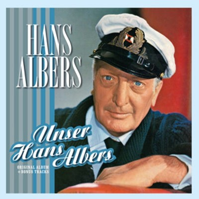 Hans Albers - Unser Hans Albers (Remaster 2018) - Vinyl
