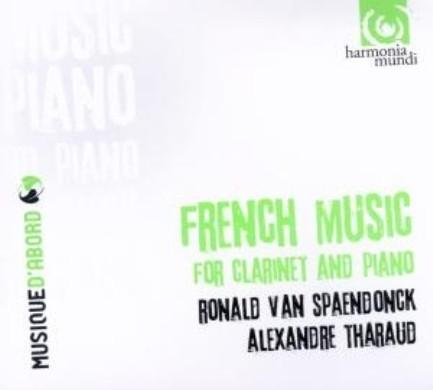 Ronald Van Spaendonck /Alexandre Tharaud - French Music For Clarinet & Piano