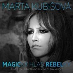 Marta Kubišová - Magický hlas rebelky (2014)