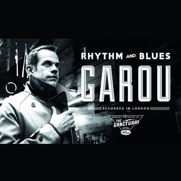 Garou - Rhythm And Blues