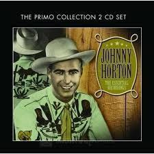 Johnny Horton - Essential Recordings