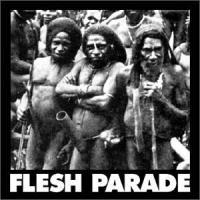 FLESH PARADE - Kill Whitey (reedice)