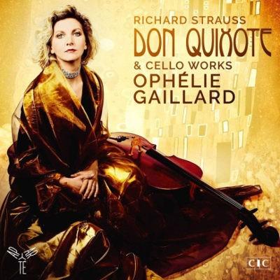 Richard Strauss / Ophélie Gaillard - Don Quijote & Díla Pro Violoncello (2018)