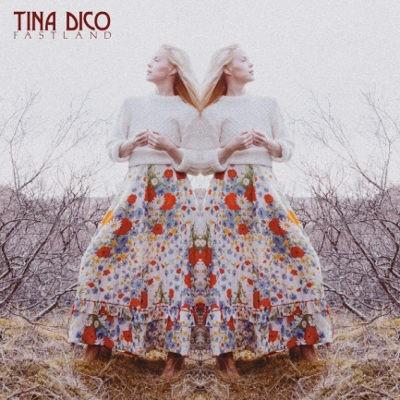 Tina Dico - Fastland (2018)