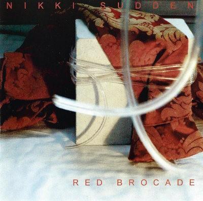 Nikki Sudden - Red Brocade