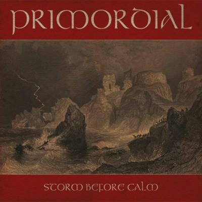 Primordial - Storm Before Calm (Edice 2018) – Vinyl