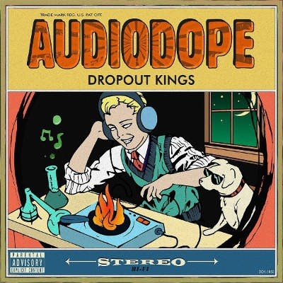 Dropout Kings - Audiodope (2018)