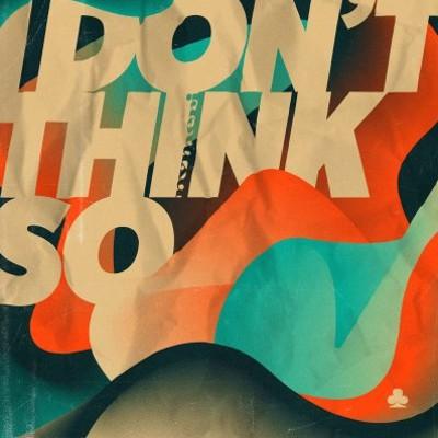 Nvmeri - I Don't Think So (2017) SK