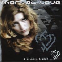 Mortal Love - I Have Lost