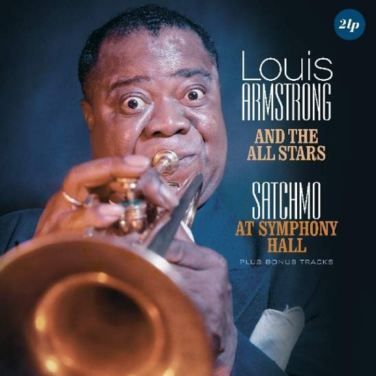 Louis Armstrong - Satchmo at Symphony Hlall  /Vinyl  2018