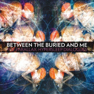 Between The Buried And Me - Parallax: Hypersleep Dialogues (EP, Edice 2015) - Vinyl