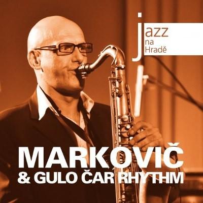 Štěpán Markovič & Gulo Čar Rhythm - Jazz Na Hradě (2011)