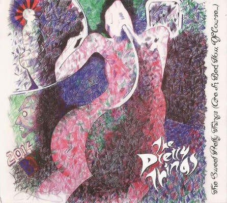 Pretty Things - Sweet Pretty Things (Are In Bed Now, Of Course)