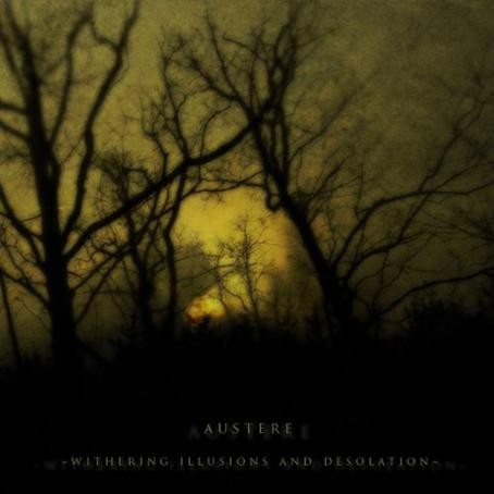 Austere - Withering Illusions and Desolation (Digipack)
