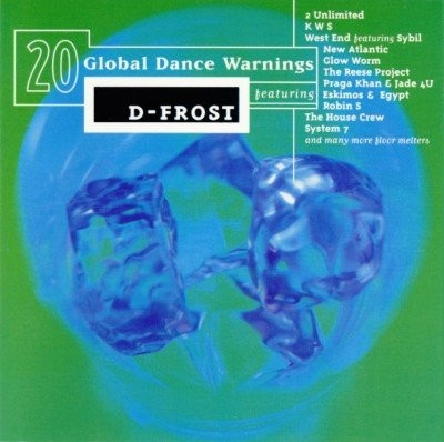 Various Artists - D-Frost - 20 Global Dance Warning