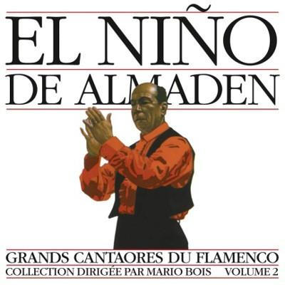 El Niňo De Almaden - Grands Cantaores Du Flamenco - Volume 2 (Edice 1996)