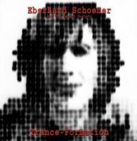 SCHOENER, EBERHARD - Trance-formation