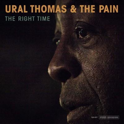 Ural Thomas & The Pain - Right Time (2018) - Vinyl