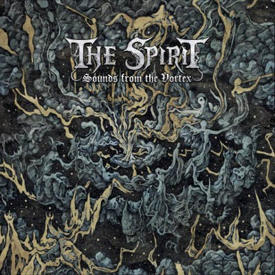 Spirit - Sounds From The Vortex (2018) – Vinyl