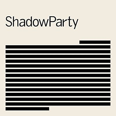 ShadowParty - ShadowParty (2018)