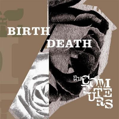 Computers - Birth/Death (2016) - Vinyl