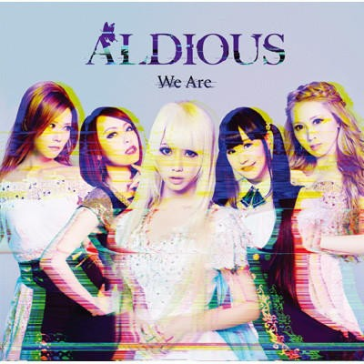 Aldious - We Are (2018)
