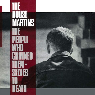 Housemartins - People Who Grinned Themselves To Death (Reedice 2018) - Vinyl