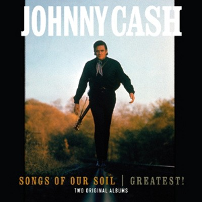 Johnny Cash - Songs Of The Soil / Greatest! (Edice 2018) - Vinyl
