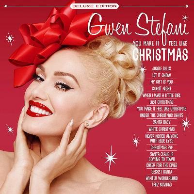 Gwen Stefani - You Make It Feel Like Christmas (Deluxe Edition 2018)