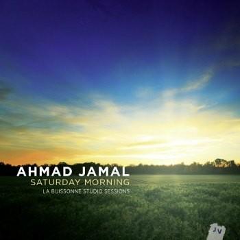 Ahmad Jamal - Saturday Morning (2013)