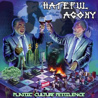 Hateful Agony - Plastic Culture Pestilence (2018)