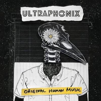 Ultraphonix - Original Human Music (Digipack, 2018)