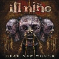 Ill Nino - Dead New World (Limited Digi Pack)