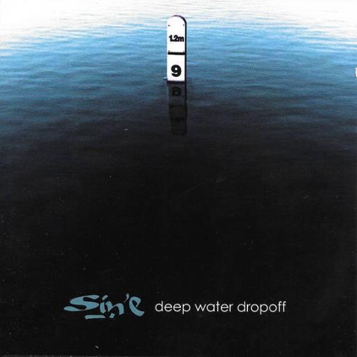 Sin E - Deep Water Drop Off