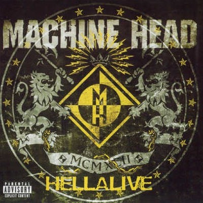 Machine Head - Hellalive (Reedice 2007)