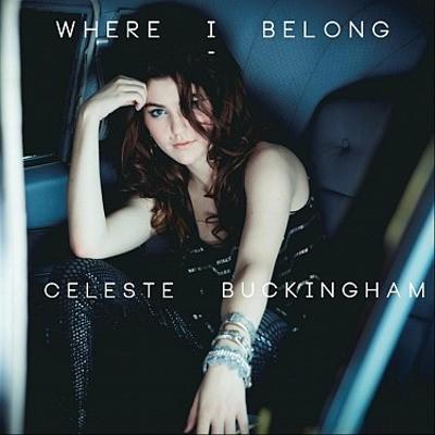 Celeste Buckingham - Where I Belong (2013)