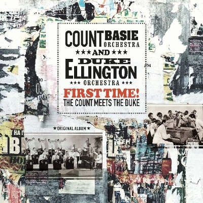 Duke Ellington And Count Basie - First Time! The Count Meets The Duke (Edice 2018) - Vinyl