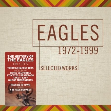 Eagles - Selected Works (1972-1999)