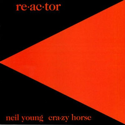 Neil Young & Crazy Horse - Re-Ac-Tor (Reedice 2018) - Vinyl