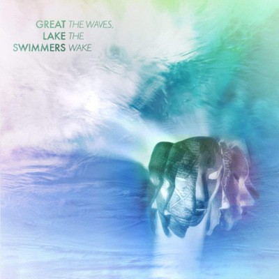 Great Lake Swimmers - Waves, The Wake (2018)