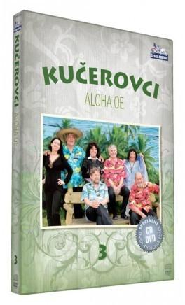 Kučerovci - Aloha Oe / (CD+DVD)