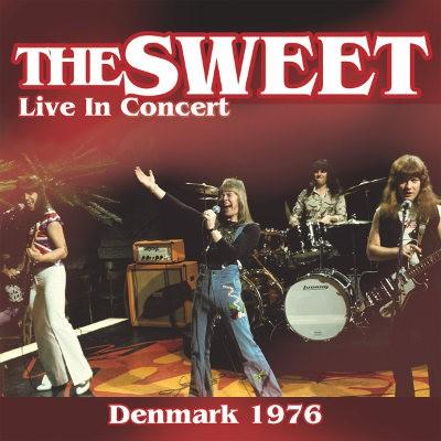 Sweet - Live In Concert Denmark 1976 - 180 gr. Vinyl