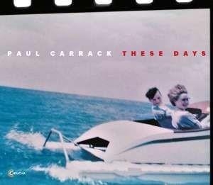 Paul Carrack - These Days /Vinyl (2018)