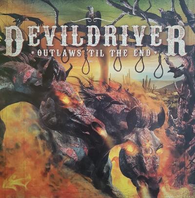 DevilDriver - Outlaws 'Til The End (Limited Edition, 2018) - Vinyl