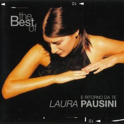 Laura Pausini - Best Of Laura Pausini - E Ritorno Da Te